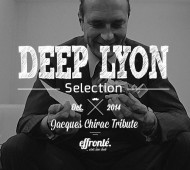 Deep Lyon Selection // Effronté #001 - Playlist Deep-House