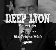 Deep-House - Deep Lyon Selection - Silvio Berlusconi Tribute