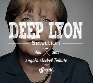 Deep Lyon Selection - Angela Merkel Tribute 01