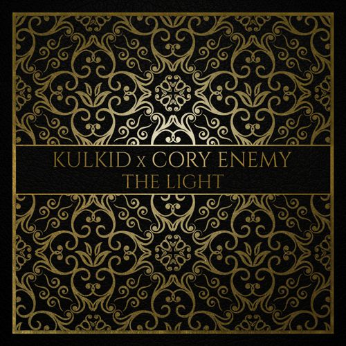 Kulkid x Cory Enemy - The Light