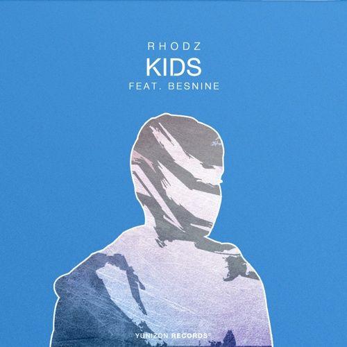 Rhodz x Besnine - Kids