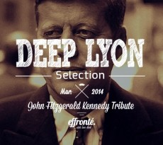 Deep Lyon Selection - John Fitzgerald Kennedy Tribute
