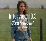 Cléa-Vincent-Interview-10.3-Chanteuse-Pop-Française-Effronte-Michelle-Blades-mini