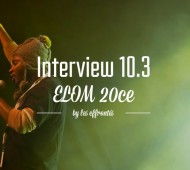 ELOM 20ce-INTERVIEW 10.3-by-les-Effrontés