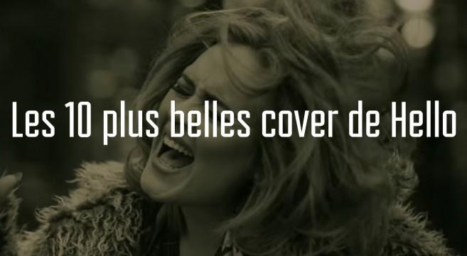Les 10 plus belles Cover de la chanson Hello par Adele