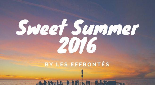 Sweet Summer 2016 by les Effrontés