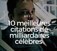 les-10-meilleures-citations-de-milliardaires-celebres